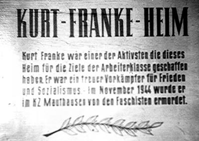 Gedenktafel am Kurt-Franke-Heim