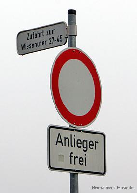 Fahrverbot für Fahrzeuge aller Art - Anlieger frei