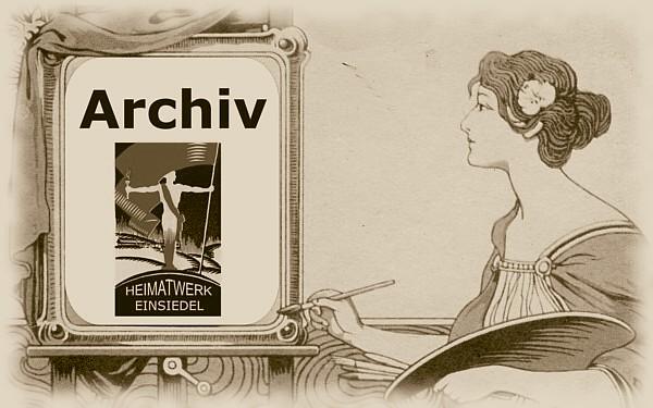 Archiv Heimatwerk Einsiedel