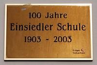 Erinnerungstafel 100 Jahre Einsiedler Schule