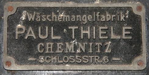 Fabrikationsschild Wäschemangelfabrik Paul Thiele, Chemnitz
