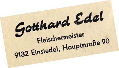 Gotthard Edel, Fleischermeister