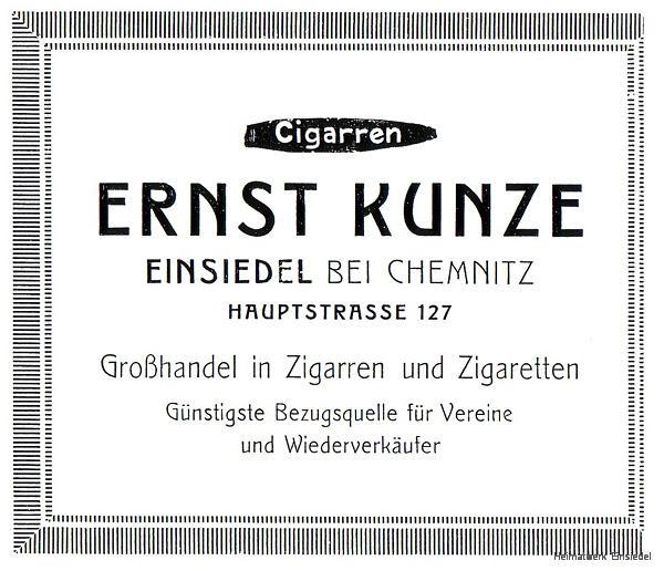 Ernst Kunze, Zigarrengroßhandel, Einsiedel, Hauptstr. 127